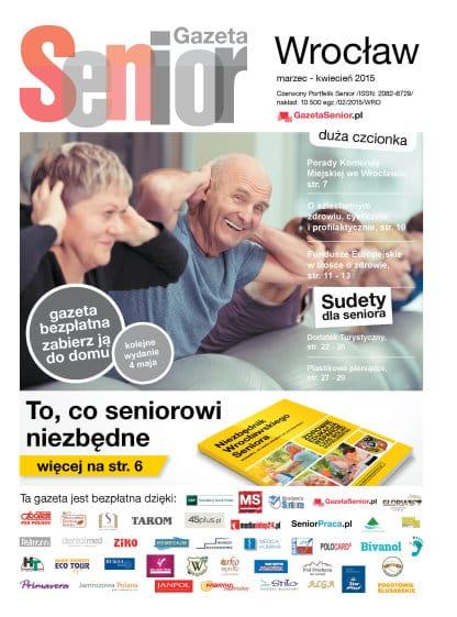 Gazeta Senior, Wrocław i Dolny Śląsk, marzec - kwiecień 2015