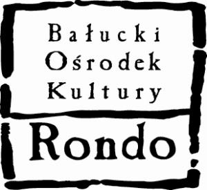 """Bałucki Ośrodek Kultury """"Rondo"""""""