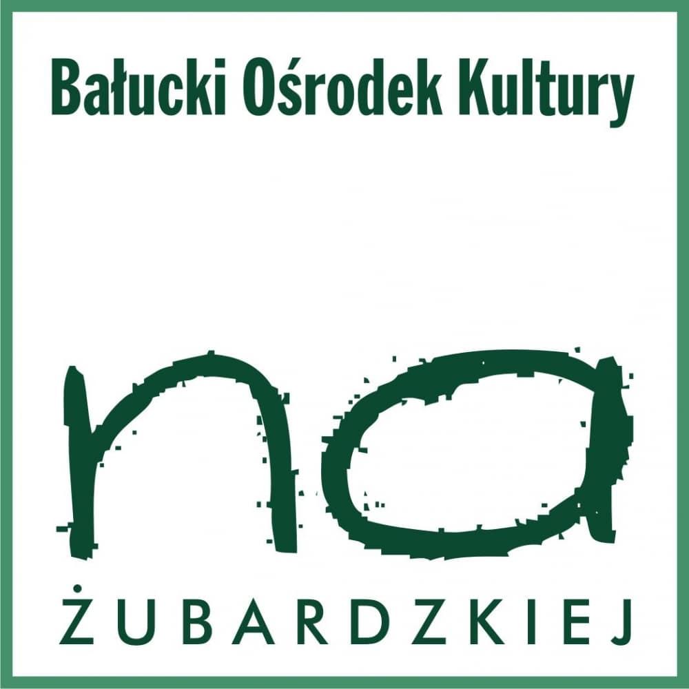 """Bałucki Ośrodek Kultury """"Na Żubardzkiej"""""""