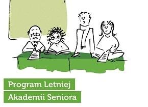 Zapraszamy do Letniej Akademii Seniora