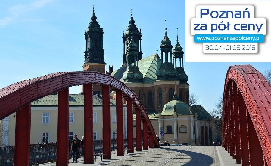 Poznań na weekend za pół ceny