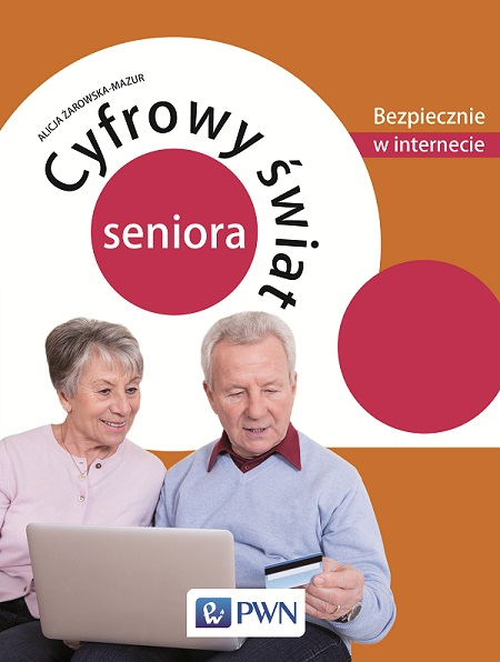 Cyfrowy świat seniora - książka dla seniorów