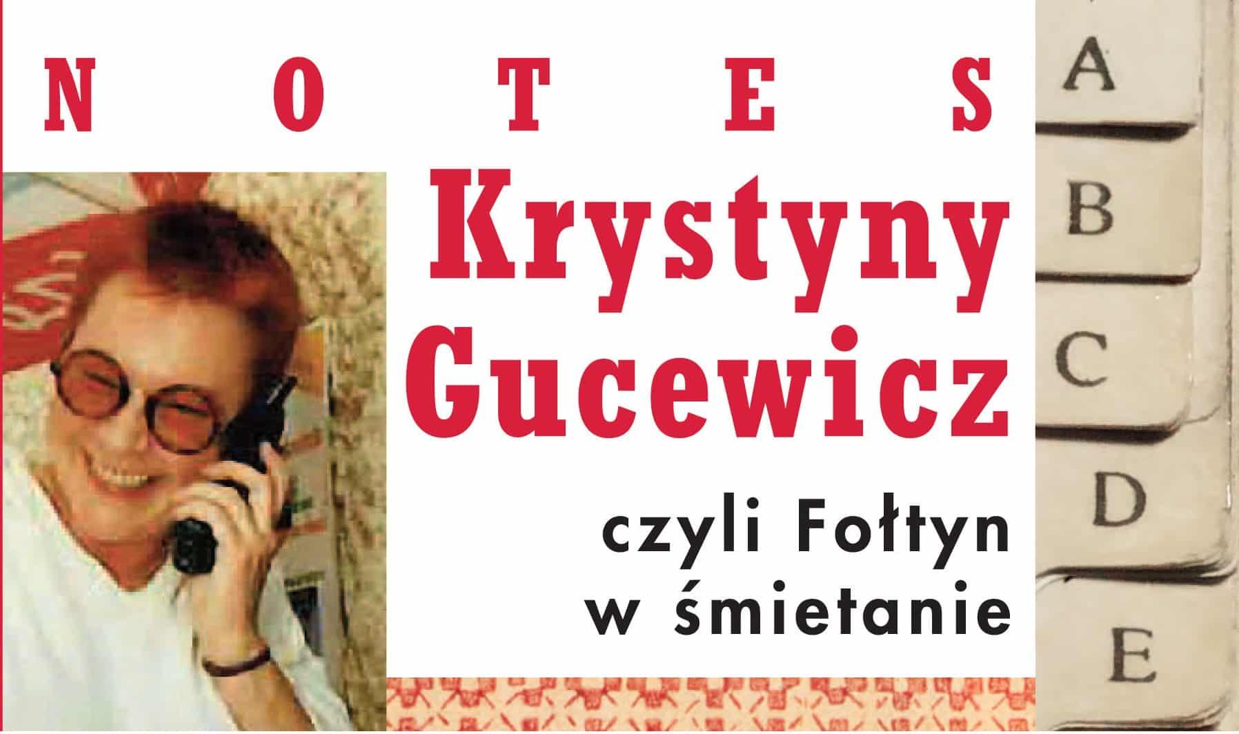 Krystyna Gucewicz: Kocham życie z wzajemnością