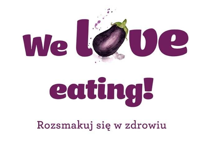 Centrum Inicjatyw Senioralnych ogłasza Kulinarny Konkurs WE LOVE EATING. ROZSMAKUJ SIĘ W ZDROWIU!