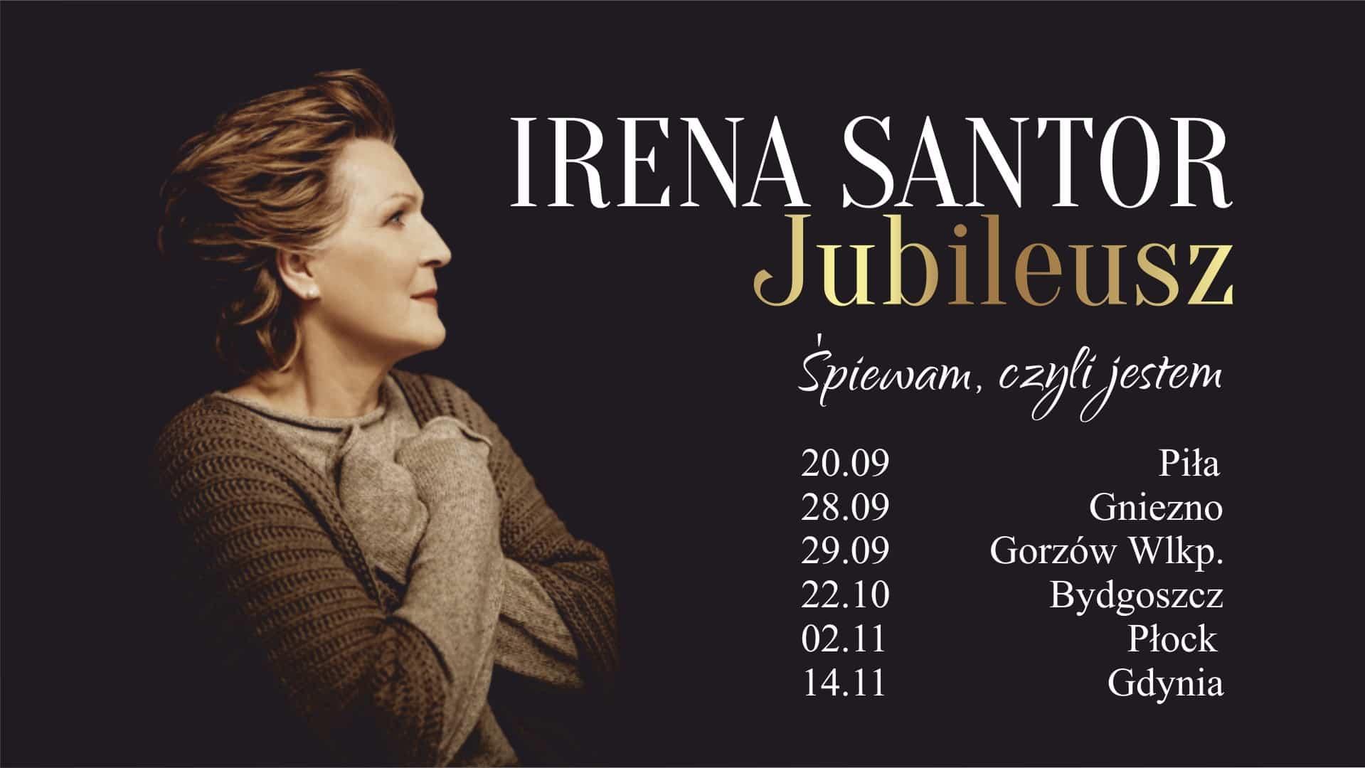 """Irena Santor """"JUBILEUSZ. ŚPIEWAM, CZYLI JESTEM"""""""