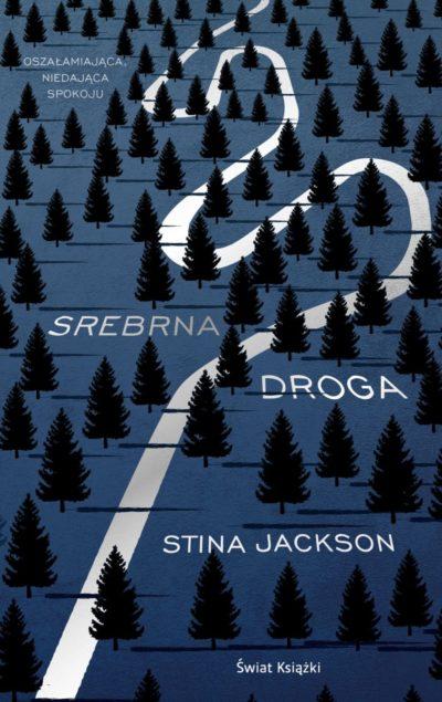 Srebrna droga - Stina Jackson