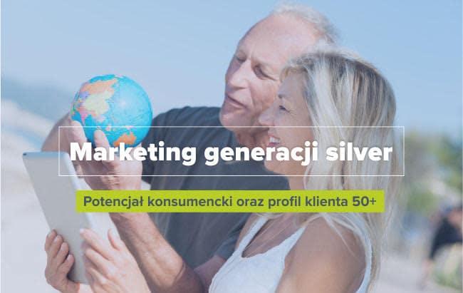 Marketing generacji silver, potencjał konsumencki oraz profil klienta 50+. DEBATA