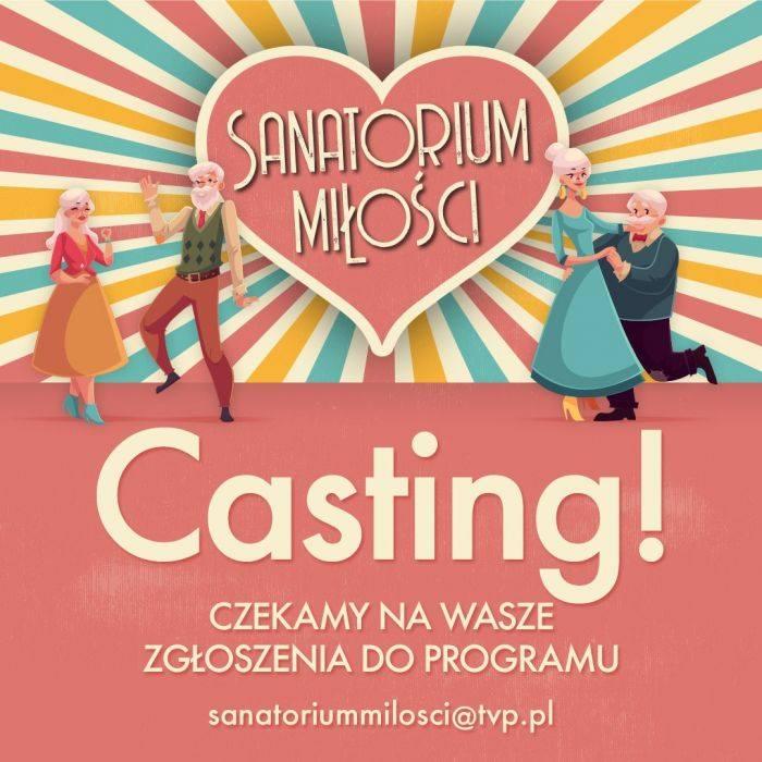 sanatorium miłości casting III edycja