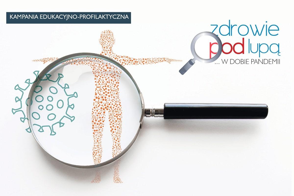 """Kampania profilaktyczna """"Zdrowie pod lupą w dobie pandemii"""". Specjalistyczne pakiety badań w kierunku COVID-19"""