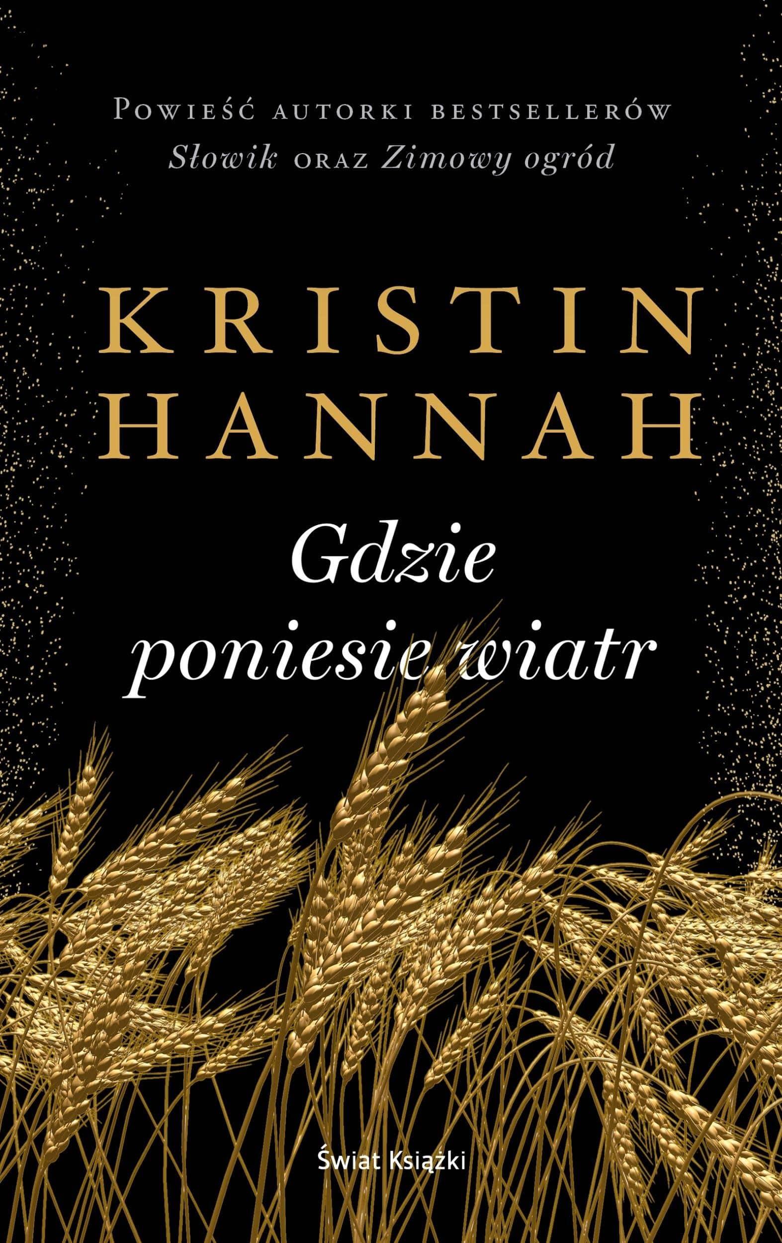 Gdzie poniesie wiatr Kristin Hannah