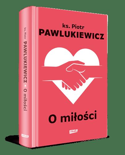 Pawlukiewicz_O milosci_3Dgrzb
