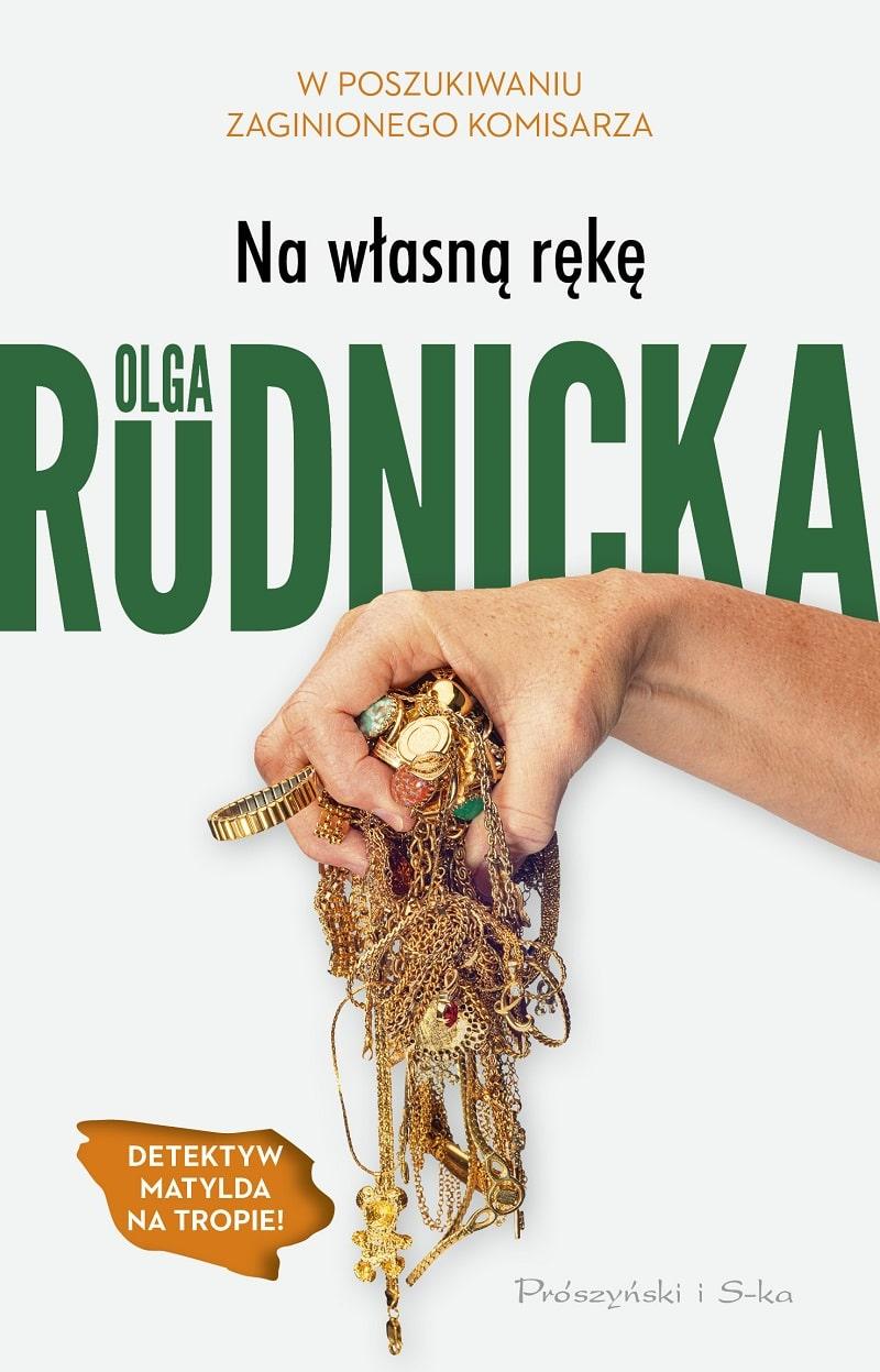 Na własną rękę_okładka Olga Rudnicka