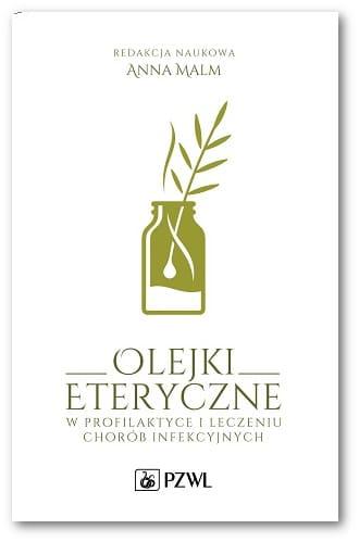 Olejki Eteryczne w profilaktyce i leczniu chorób infekcyjnych_okładka
