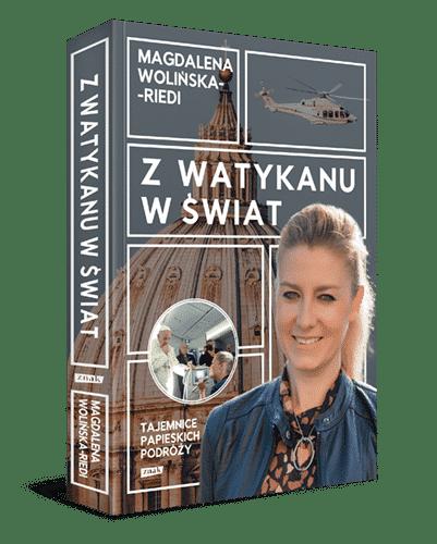 Wolinska-Riedi_Z Watykanu w swiat_3Dgrzb